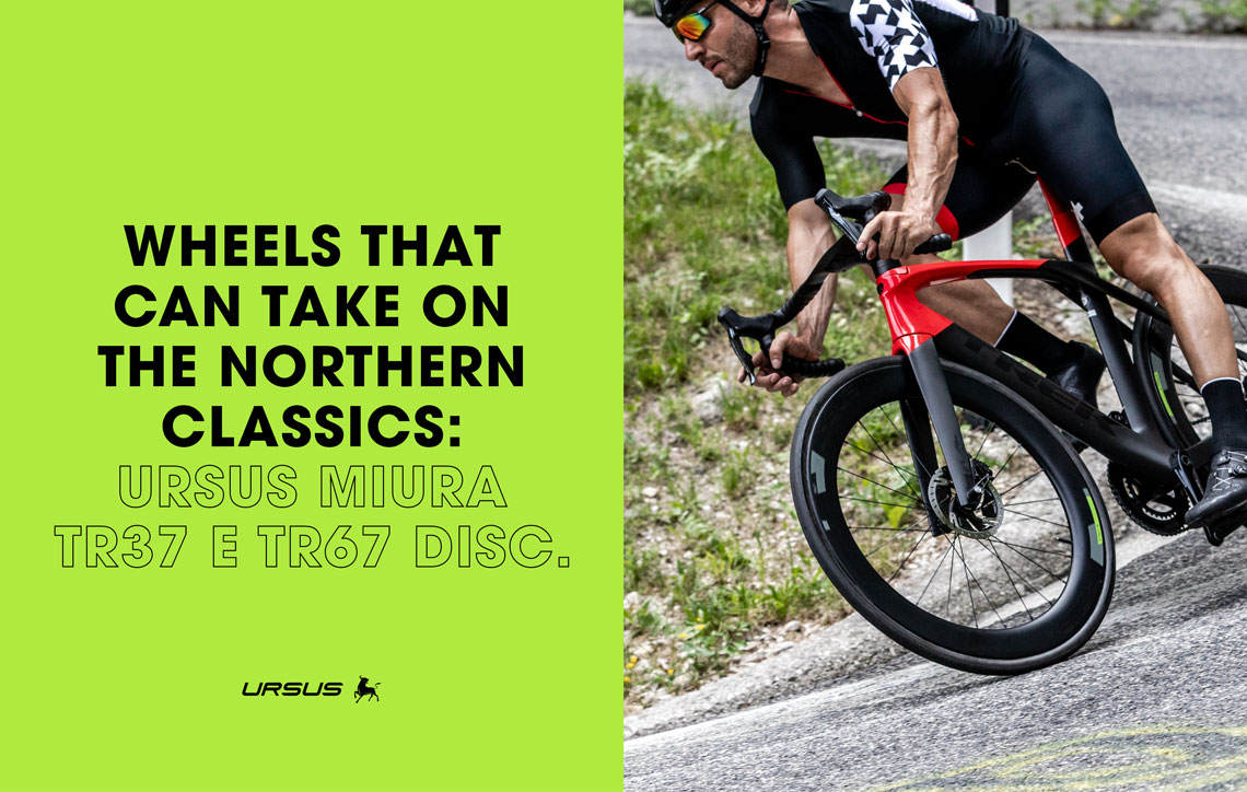 Wheels that can take on the Northern Classics: Ursus Miura TR37 e TR67 Disc