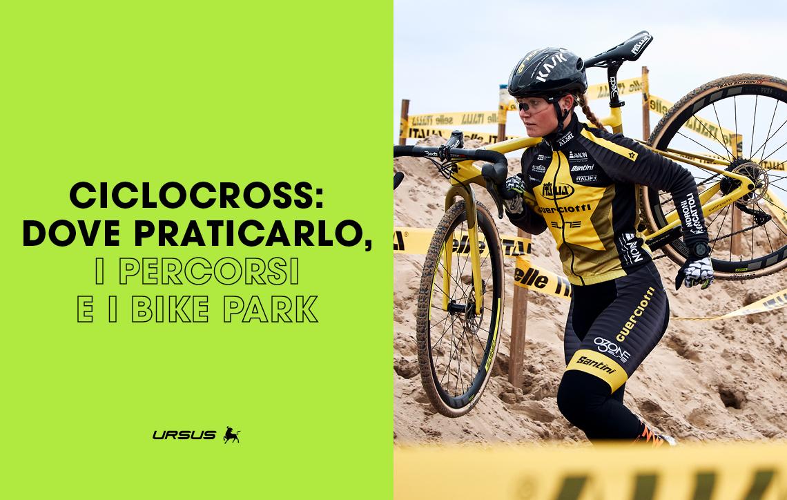 ciclocross-dove-praticarlo-i-percorsi-e-i-bike-park-ursus