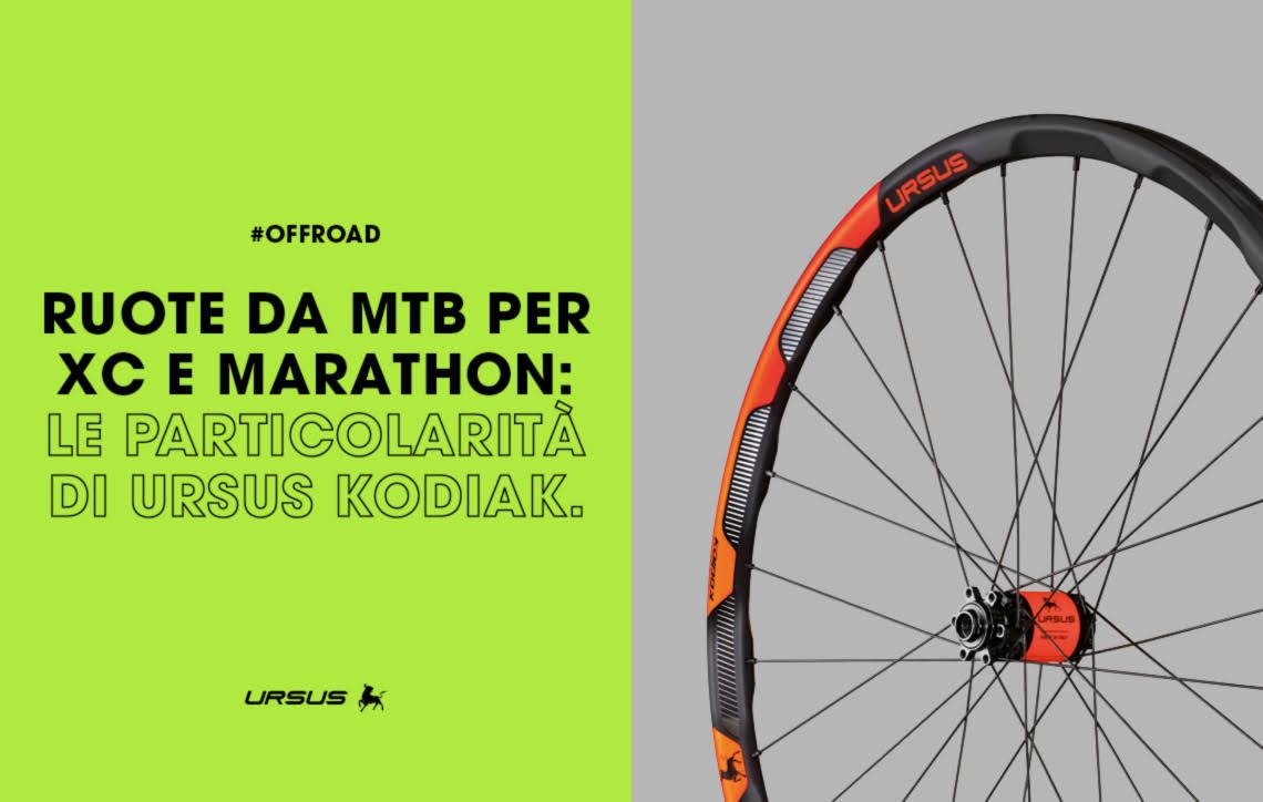 ruote-da-mtb-per-xc-e-marathon-le-particolarita-di-ursus-kodiak